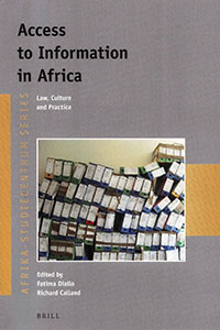 Access to Information in Africa: Law, Culture and Practice